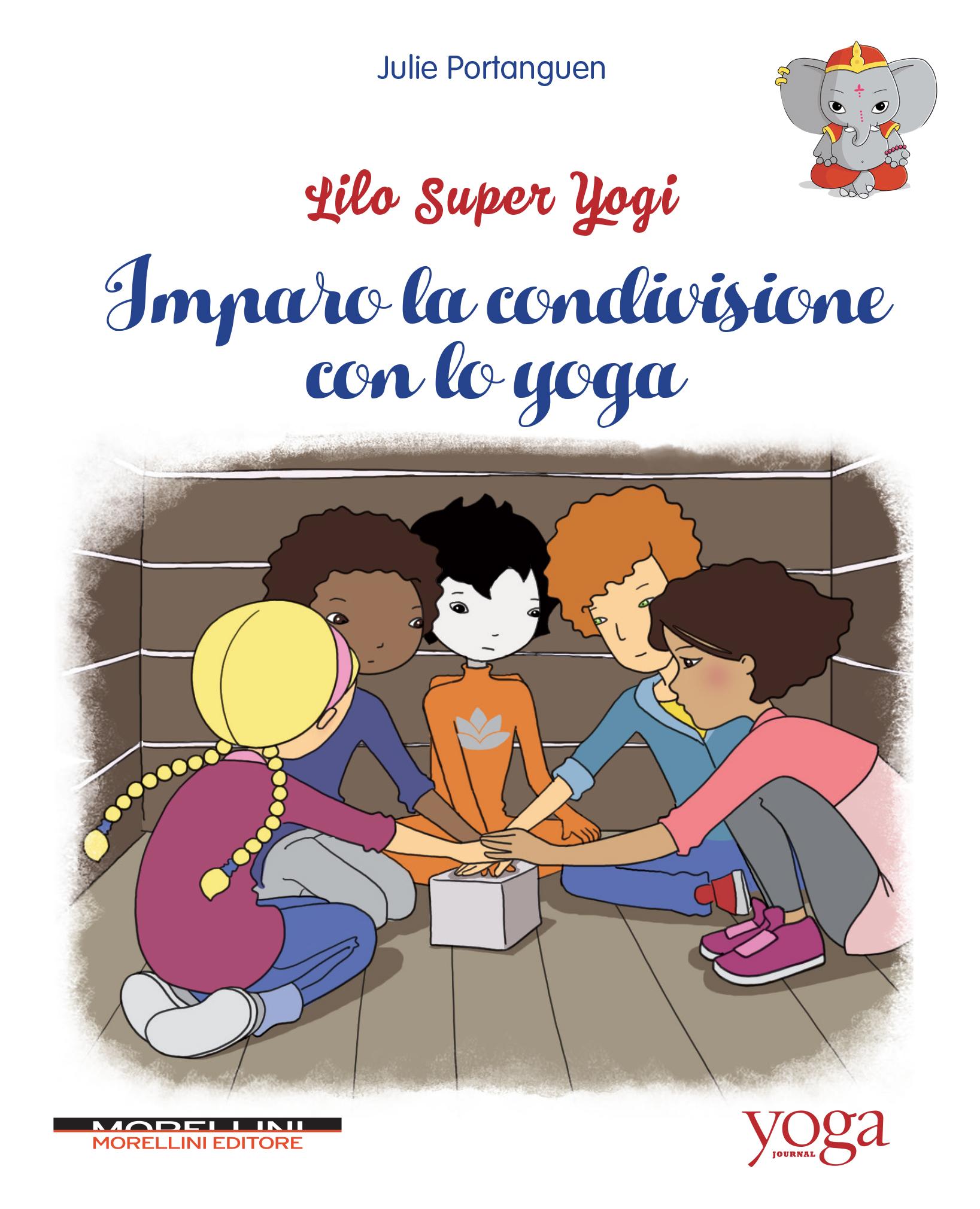 Lilo super yogi - Julie Portanguen - Morellini Editore